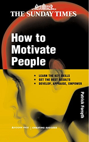 9780749432553: How to Motivate People (Creating Success)
