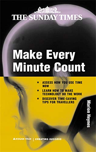 9780749433239: Make Every Minute Count