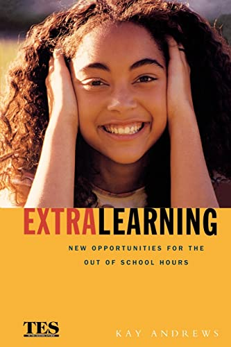 Extra Learning: New Opportunities for Out of School Hours: Andrews Kay
