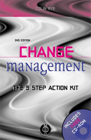 9780749433802: Change Management: The 5-Step Action Kit (Leaders in Management)