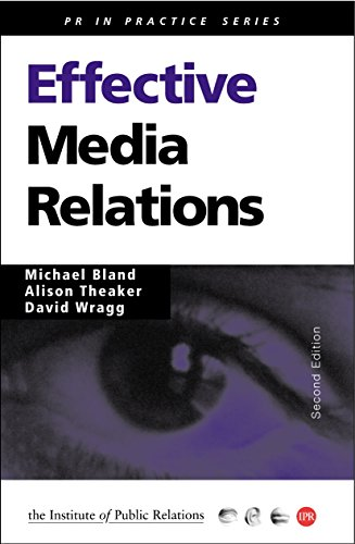 9780749433826: Effective Media Relations