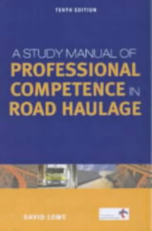 9780749434175: Study Man. of Prof. Competence in Road Trans (Creating Success)
