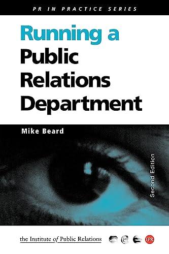 9780749434243: Running a Public Relations Department
