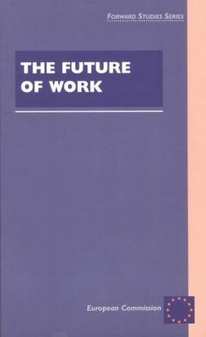 The Future of Work (Forward Studies): European Commission
