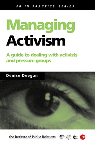 9780749434359: Managing Activism: A Guide to Dealing With Activists and Pressure Groups