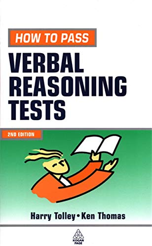 9780749434366: How to Pass Verbal Reasoning Tests: Tests Involving Missing Words, Word Links, Word Swap, Hidden Sentences and Verbal Logical Reasoning (Testing Series)