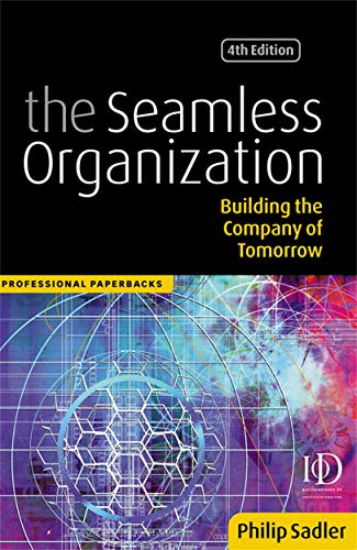 Seamless Organization Building The Company Of Tomorrow