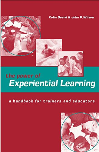 9780749434670: The Power of Experiential Learning: A Handbook for Trainers and Educators