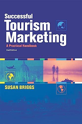 9780749434694: Successful Tourism Marketing: A Practical Handbook