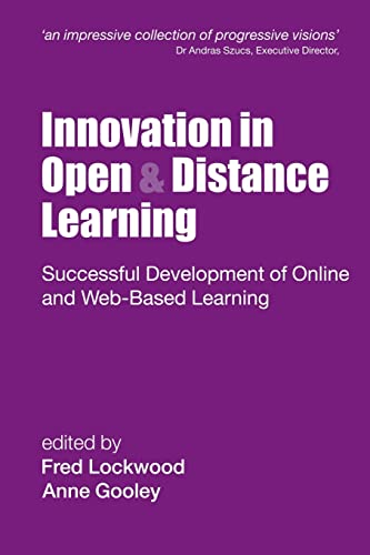9780749434762: Innovation in Open and Distance Learning: Successful Development of Online and Web-based Learning (Open and Flexible Learning Series)