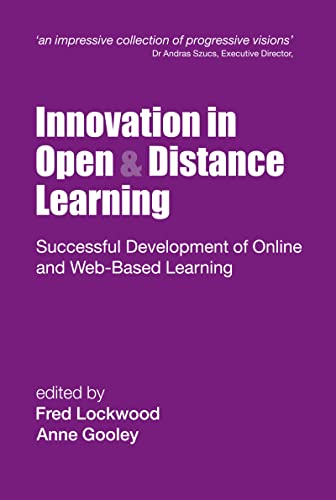 9780749434779: Innovation in Open and Distance Learning: Successful Development of Online and Web-based Learning (Open and Flexible Learning Series)