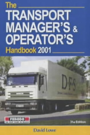 9780749434823: The Transport Manager's and Operator's Handbook 2001