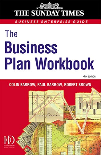 Business Enterprise: The Business Plan Workbook: 4: Colin Barrow, Paul