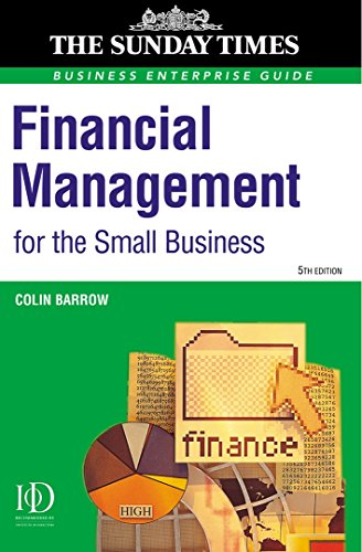 """9780749435004: Financial Management for the Small Business: A Practical Guide (""""Sunday Times"""" Business Enterprise)"""