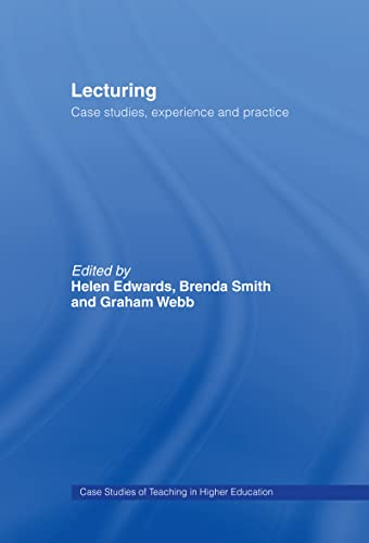 9780749435318: Lecturing: Case Studies, Experience and Practice (Case Studies of Teaching in Higher Education)