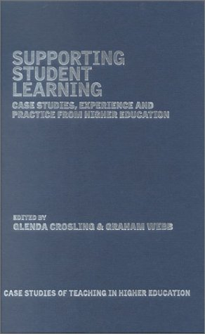 9780749435349: Supporting Student Learning: Case Studies, Experience and Practice from Higher Education (Case Studies of Teaching in Higher Education)