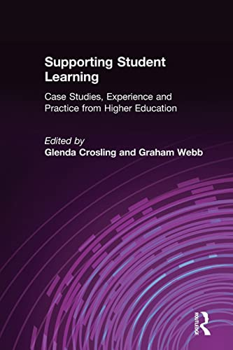 9780749435356: Supporting Student Learning: Case Studies, Experience and Practice from Higher Education (Case Studies of Teaching in Higher Education (Paperback))