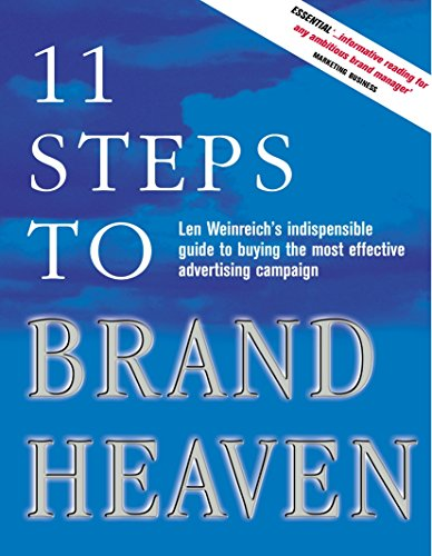 9780749435486: 11 Steps to Brand Heaven: The Ultimate Guide to Creating Successful Advertising Campaigns