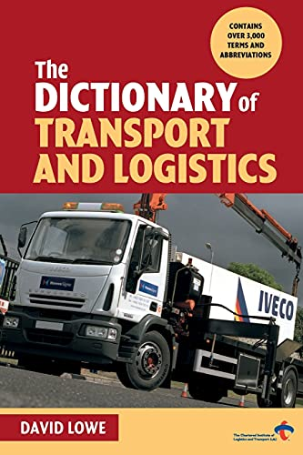9780749435714: The Dictionary of Transport and Logistics
