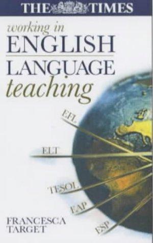 9780749435851: WORKING IN ENGLISH LANGUAGE TEACHING