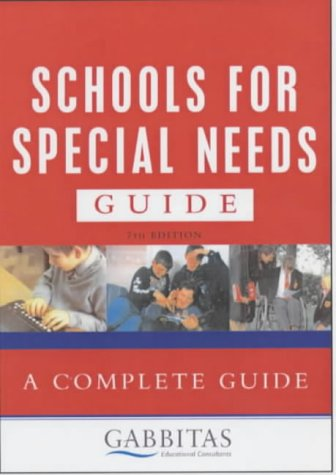 9780749435974: Gabbitas Guide to Schools for Special Needs (Gabbitas Educational Consultan)