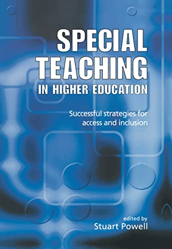 9780749436100: Special Teaching in Higher Education: Successful Strategies for Access and Inclusion