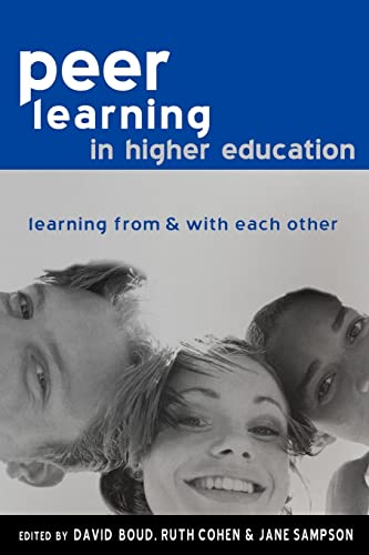 9780749436124: Peer Learning in Higher Education: Learning from and with Each Other
