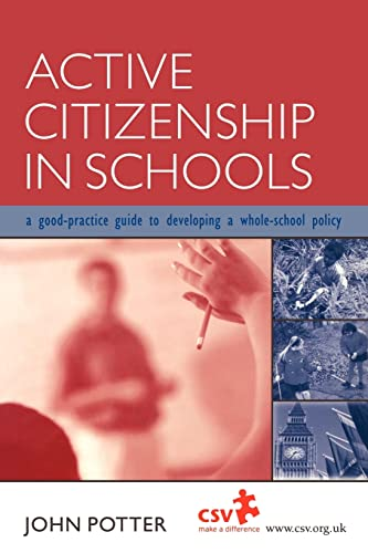 9780749436186: Active Citizenship in Schools: A Good Practice Guide to Developing a Whole School Policy