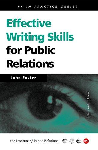 Effective Writing Skills for Public Relations (Institute of Public Relations PR in Practice): ...