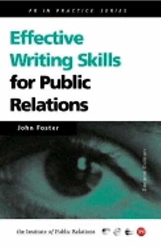 9780749436322: Effective Writing Skills for Public Relations (Institute of Public Relations PR in Practice)