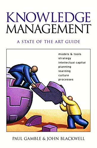 9780749436490: Knowledge Management: A State of Art Guide: A State of the Art Guide