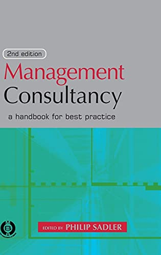 9780749436537: Management Consultancy: A Handbook for Best Practice