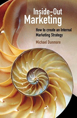9780749436636: Inside-out Marketing: How to Create an Internal Marketing Strategy