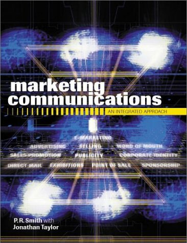 9780749436698: Marketing Communications: An Integrated Approach