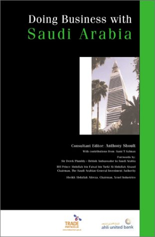 9780749437015: Doing Business with Saudi Arabia (Global Market Briefings)