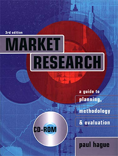 9780749437305: Market Research: A Guide to Planning, Methodology and Evaluation