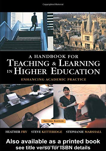 9780749437992: A Handbook for Teaching and Learning in Higher Education: Enhancing Academic Practice