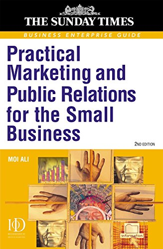 """Practical Marketing and PR for the Small Business (""""Sunday Times"""" Business Enterprise): ..."""