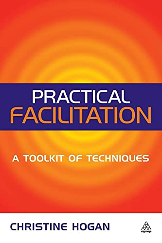 9780749438272: Practical Facilitation: A Toolkit of Techniques