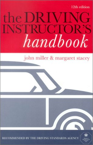 THE DRIVING INSTRUCTORS HANDBOOK (0749438304) by John Miller; Stacey Margaret