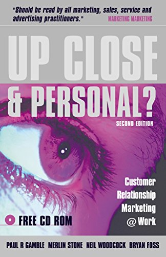 9780749438319: Up Close and Personal?: Customer Relationship Marketing @ Work