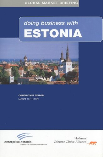 Doing Business with Estonia (Global Market Briefings Series)