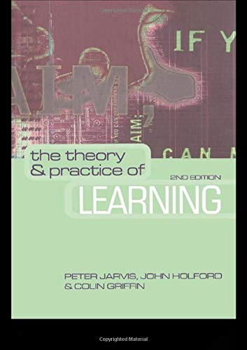 9780749438593: The Theory and Practice of Learning (National Health Informatics Collection)