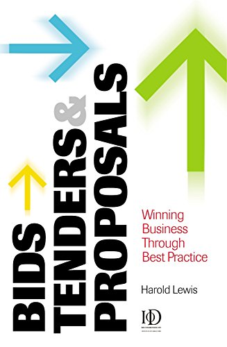 9780749438609: Bids, Tenders and Proposals: Winning Business Through Best Practice (Bids, Tenders & Proposals: Winning Business Through Best)