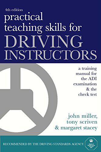 9780749438722: Practical Teaching Skills for Driving Instructors: Develop and Improve Your Teaching, Training and Coaching Skills