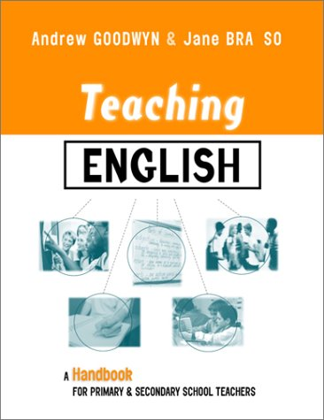9780749438791: Teaching English: A Handbook for Primary and Secondary School Teachers (Teaching Series)