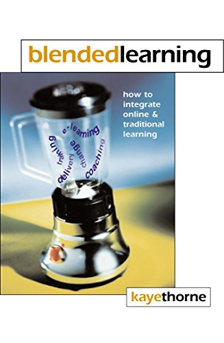 9780749439019: Blended Learning: How To Integrate Online & Traditional Learning