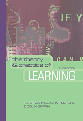 9780749439316: The Theory and Practice of Learning