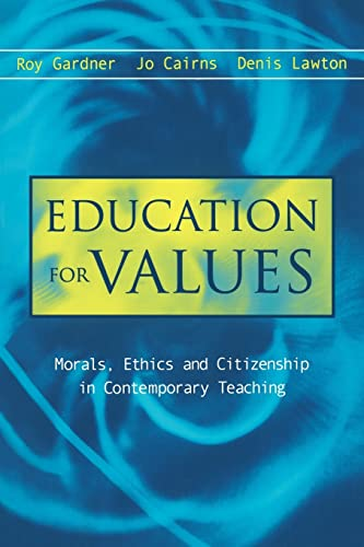 9780749439446: Education for Values: Morals, Ethics and Citizenship in Contemporary Teaching