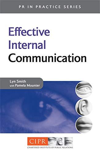 9780749439484: Effective Internal Communication (PR In Practice)